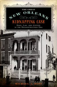 The Great New Orleans Kidnapping Case
